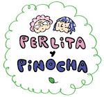 Perlita y Pinocha