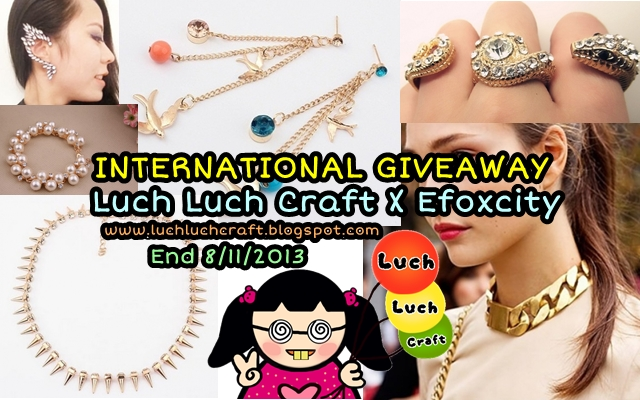 INTERNATIONAL GIVEAWAY: Luch Luch Craft X Efoxcity