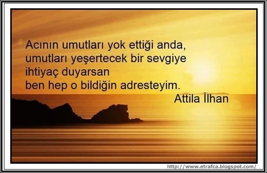 Ehil Kalem Attila Ilhan şiirleri