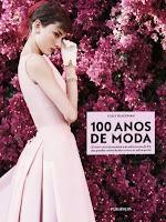 http://cadernodemoda.blogspot.com.br/2013/12/100-anos-de-moda.html