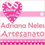 Adriana Neles Artesanato: feito à mão para sua casa.