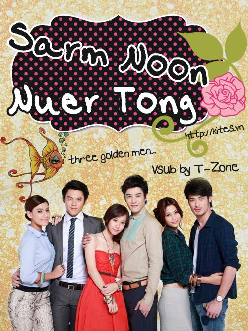 Ba Chàng Tài Năng - 3 Golden Men - Sarm Noon Nuer Tong