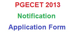 PGECET 2013 Online Application Form & Notification
