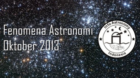 Wajib Lihat! Daftar Fenomena Astronomi Oktober 2013