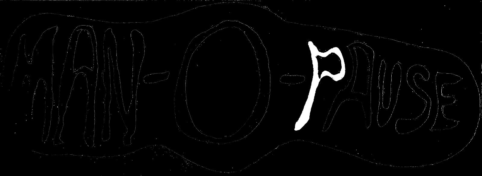 MAN-O-PAUSE Blog