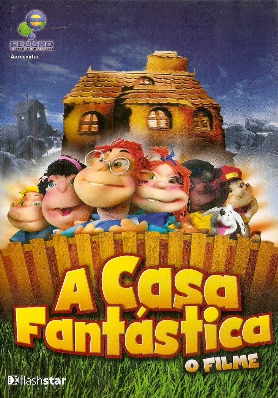 A Casa Fantástica: O Filme – Nacional (2013)