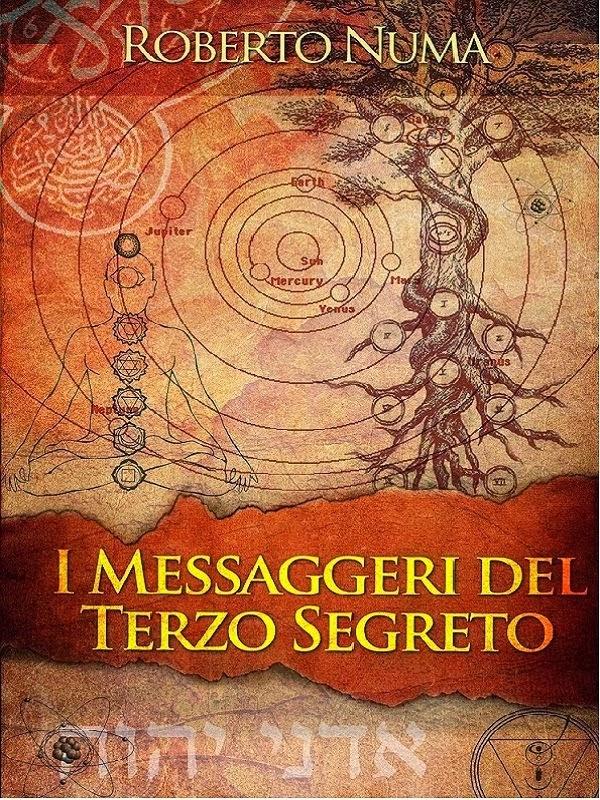 I MESSAGGERI DEL TERZO SEGRETO