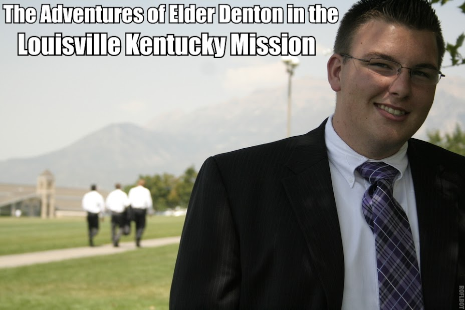 The Adventures of Elder Denton in the Kentucky Louisville Mission