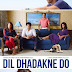 Dil Dhadakne Do Official Trailer and Movie Posters