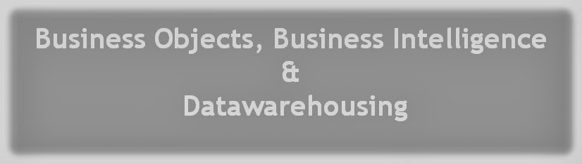 Business Objects, Business Intelligence & Datawarehousing
