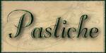 *Pastiche*