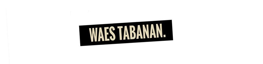 WAES TABANAN