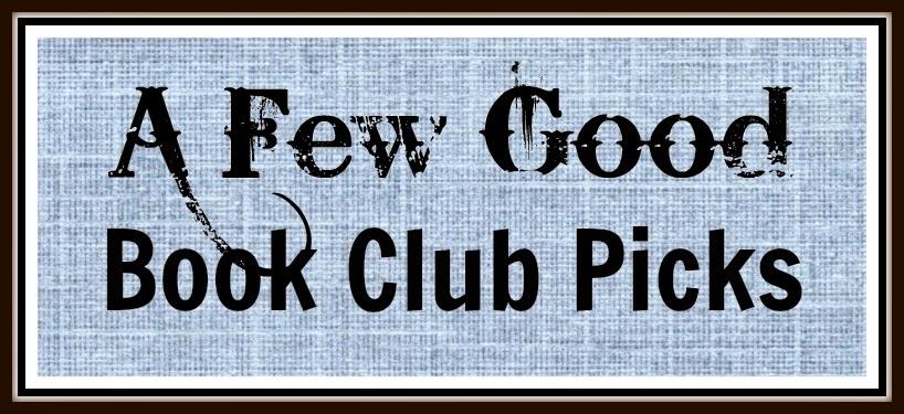 A Few Good Book Club Picks