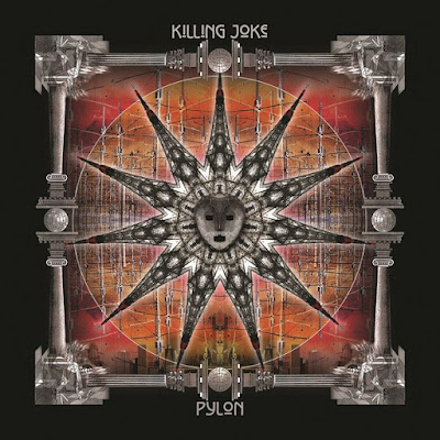 "KILLING JOKE ""Pylon"""