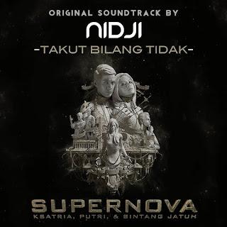 Nidji - Takut Bilang Tidak [from Supernova OST)