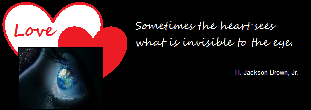 love quote:  sometimes the heart sees what is invisible to the eye