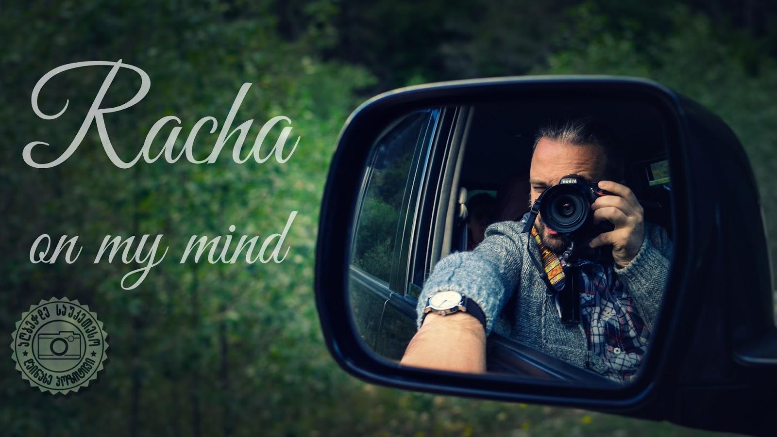 Racha on my mind