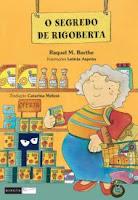O Segredo de Rigoberta - Raquel M. Barthe