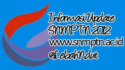 Pengumuman Hasil Ujian SNMPTN 2012 Jalur Tertulis