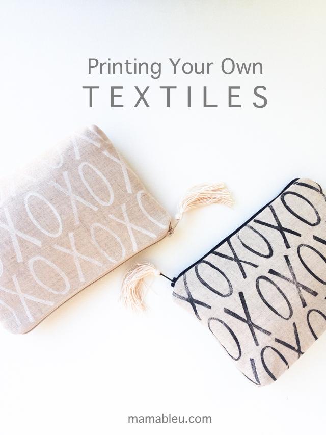 DIY Printing Your Own Textiles | mamableu.com
