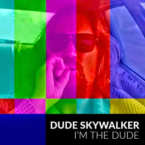 Dude Skywalker - I'm The Dude EP