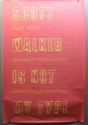Sign reading Walker, you're not my type. The type is made from nails