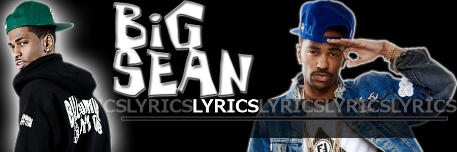 Big Sean Lyrics
