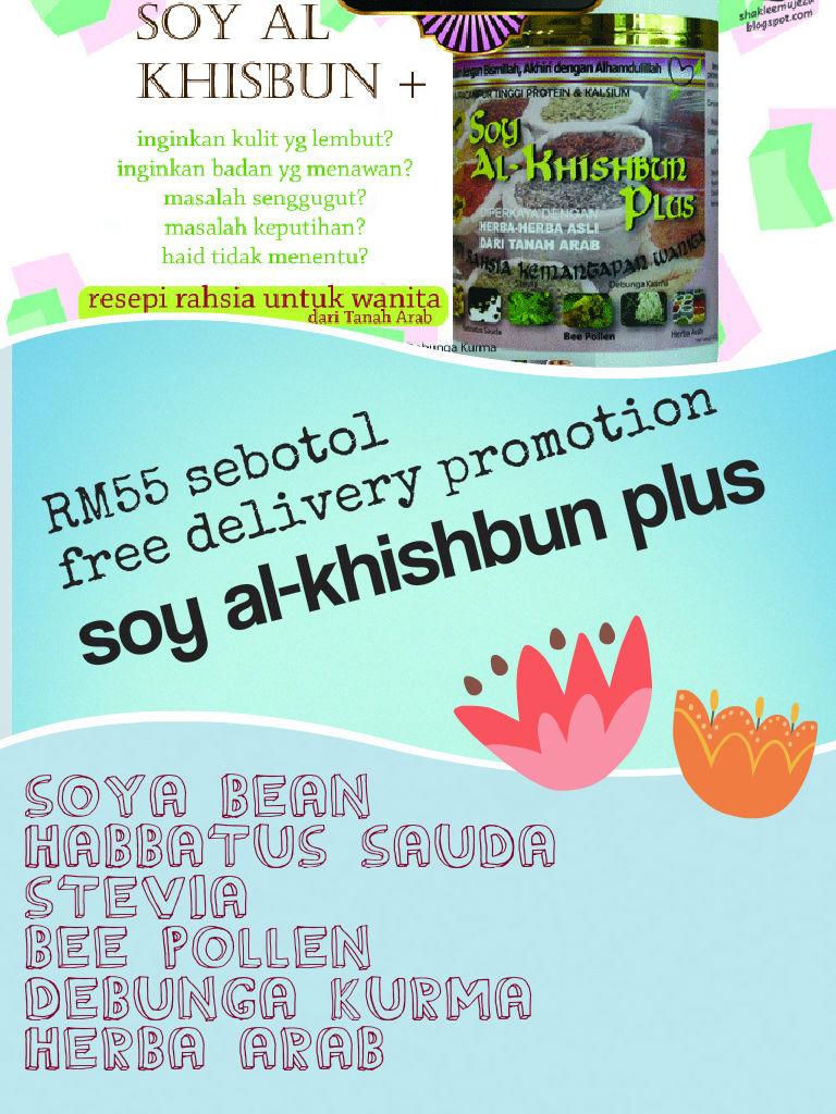 Promosi Soy al Khishbun RM55 free postage