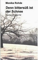 http://www.amazon.de/Denn-bitters%C3%BC%C3%9F-ist-Schnee-ermittelt-ebook/dp/B00DYCWNJ2/ref=zg_bs_530886031_f_2