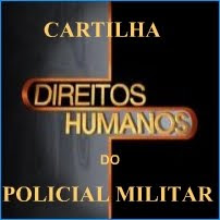 ACESSE A VERSÃO ON LINE DA CARTILHA DE DIREITOS HUMANOS DOS PROFISSIONAIS DE SEGURANÇA PÚBLICA - MG