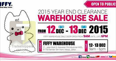 FIFFY 2015 Year End Clearance Warehouse Sale Johor