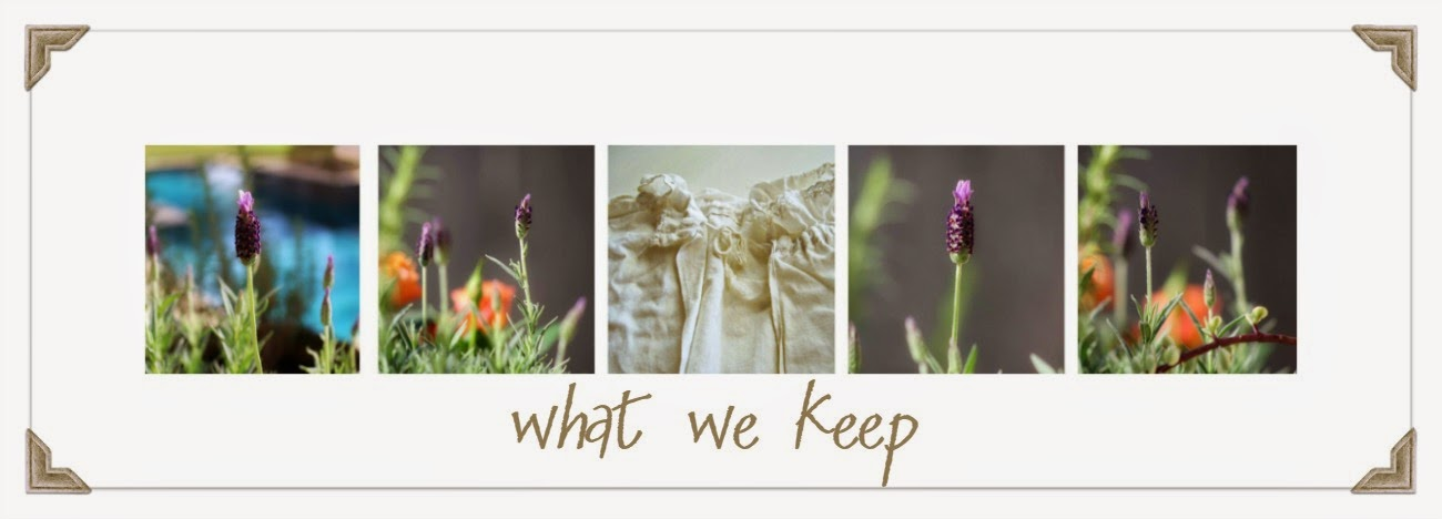 What We Keep
