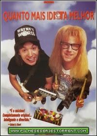 Quanto Mais Idiota Melhor Dublado Torrent (1992)