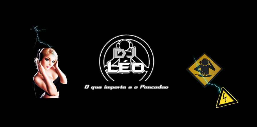Dj Léo O que importa é o Pancadão!