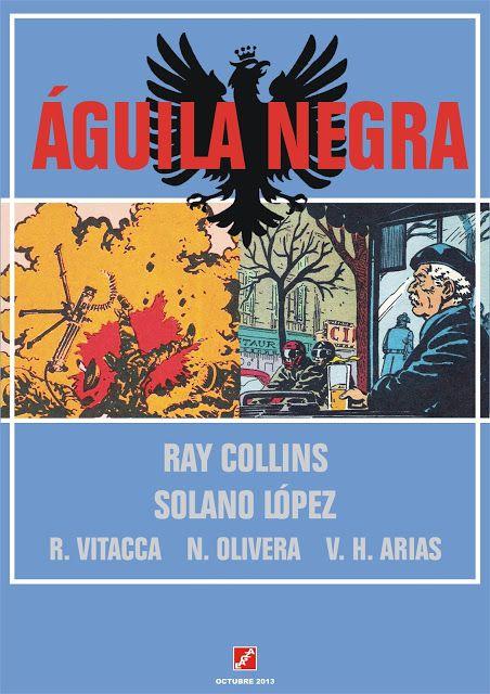 Águila Negra 01 - 04 - Ray Collins - Solano López y otros - EAGZA.