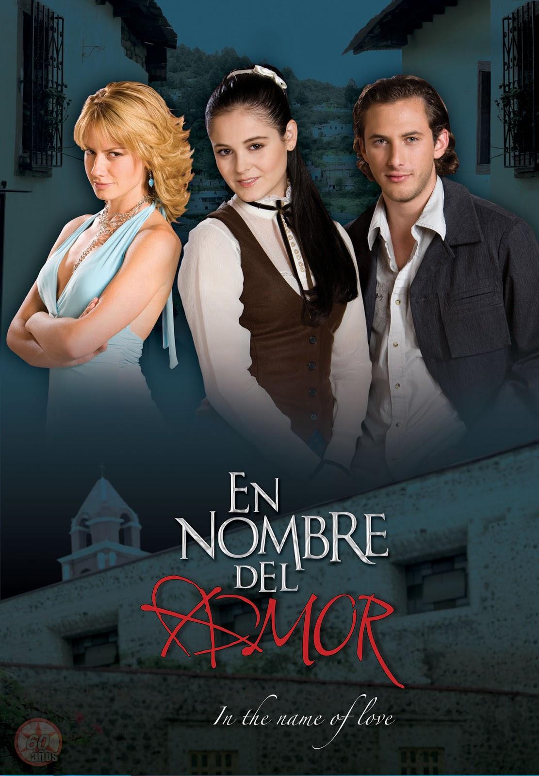 en nombre del amor posters de telenovelas