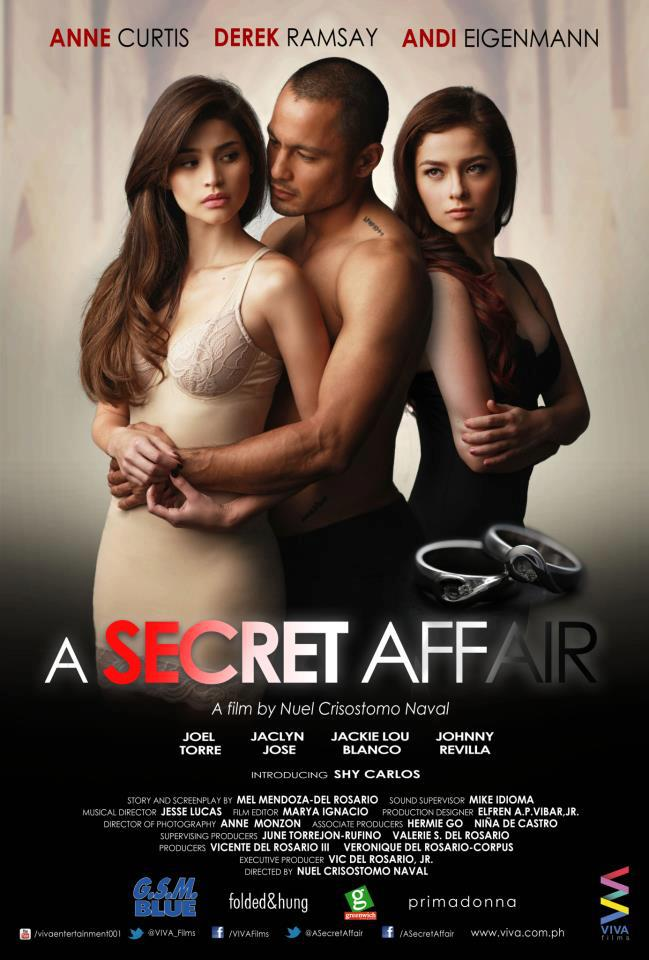 A Secret Affair (2012 – Anne Curtis, Andi Eigenmann, and Dereck Ramsey)