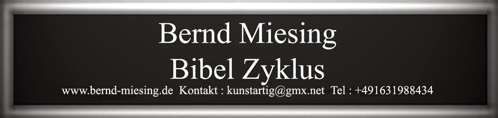 Bernd Miesing Bibel Zyklus