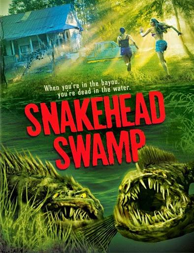 Ver SnakeHead Swamp (2014) Online