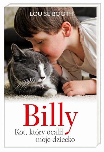 (351) Billy. Kot, który ocalił moje dziecko.