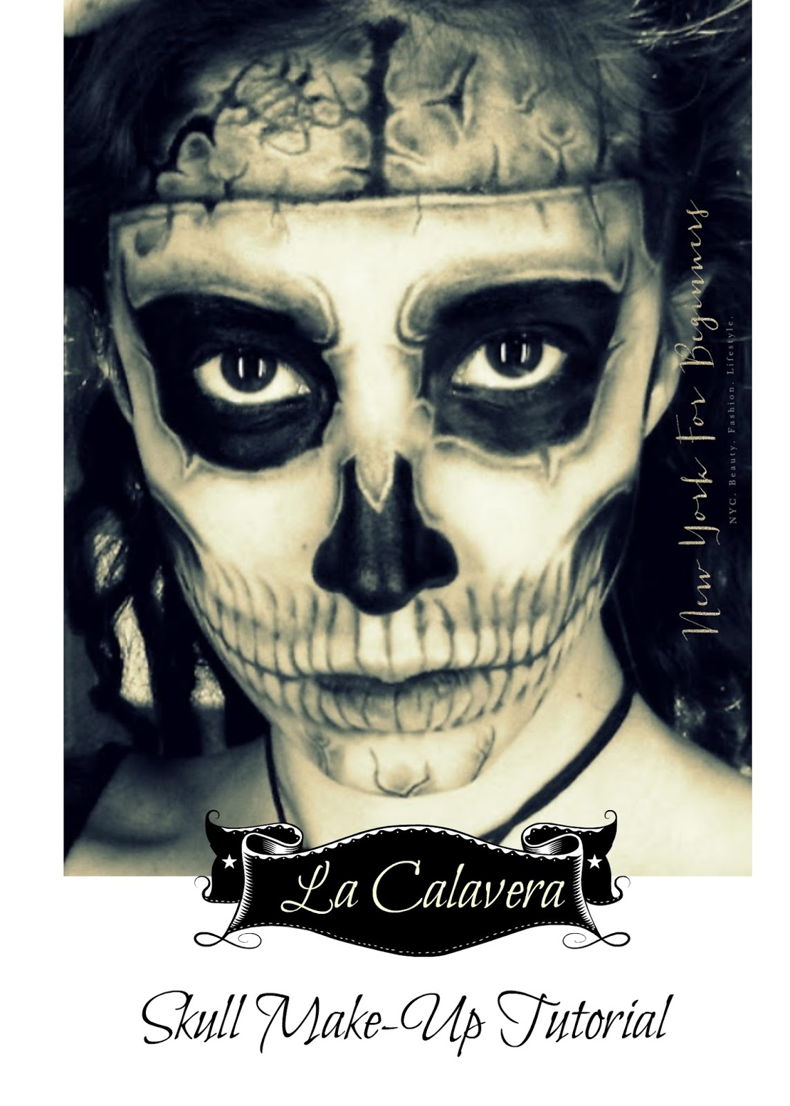 New York For Beginners: Easy Halloween Skull Make-Up Tutorial