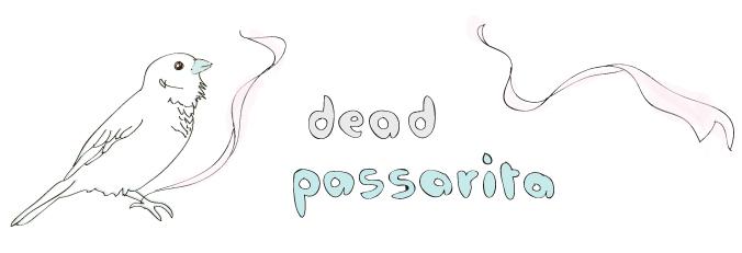 Dead Passarita