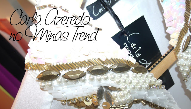 Carla Azeredo Moda Executiva - Minas Trend Preview