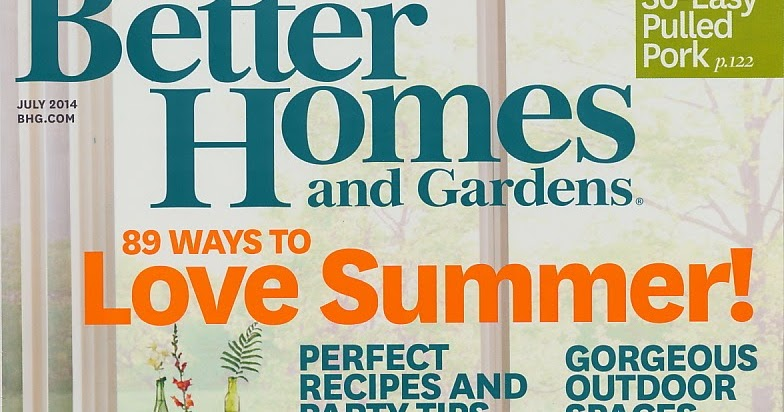 Creative sphere featured better homes and gardens Better homes and gardens july