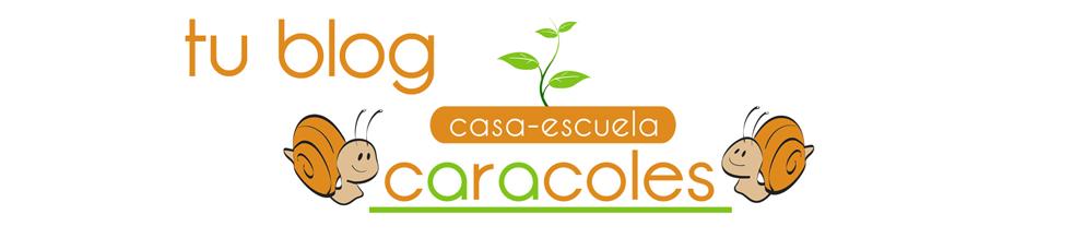 tu blog casa-escuela caracoles