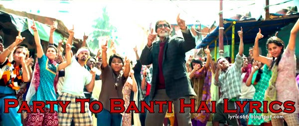 Party To Banti Hai Lyrics