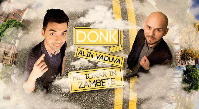 Donk feat Alin Vaduva Milionar In Zambete melodie noua 2015 ultima piesa Donk featuring Alin Vaduva Milionar In Zambete single nou 11 iunie 2015 cea mai noua melodie Milionar in zambete Donk ft Alin Vaduva X Factor 11.06.2015 noul HIT YOUTUBE new single Donk Milionar in zambete feat Alin Vaduva 2015 new video melodii noi piese videoclipuri noi cel mai recent cantec ultimul HIT Donk Milionar in zambete Alin Vaduva 2015