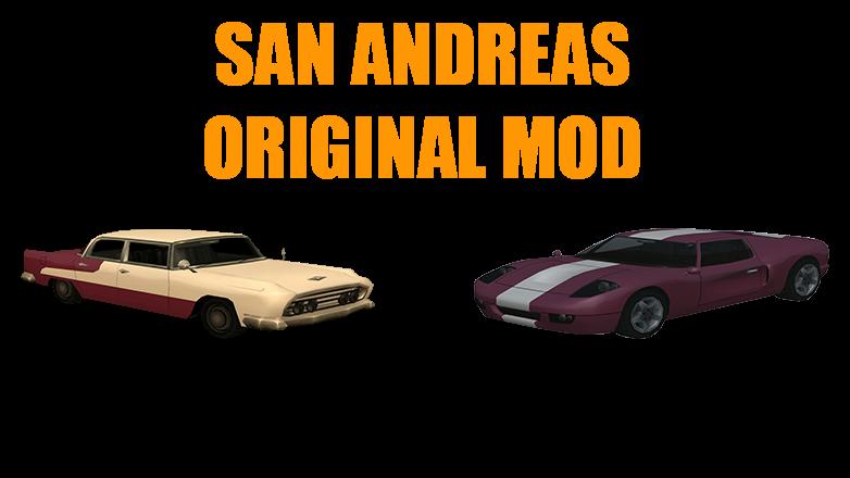 San Andreas Original Mod