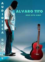 Álvaro Tito - Deus Está aqui 1994