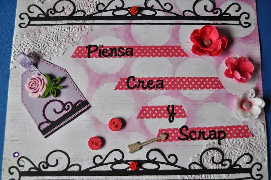 PIENSA CREA Y SCRAP